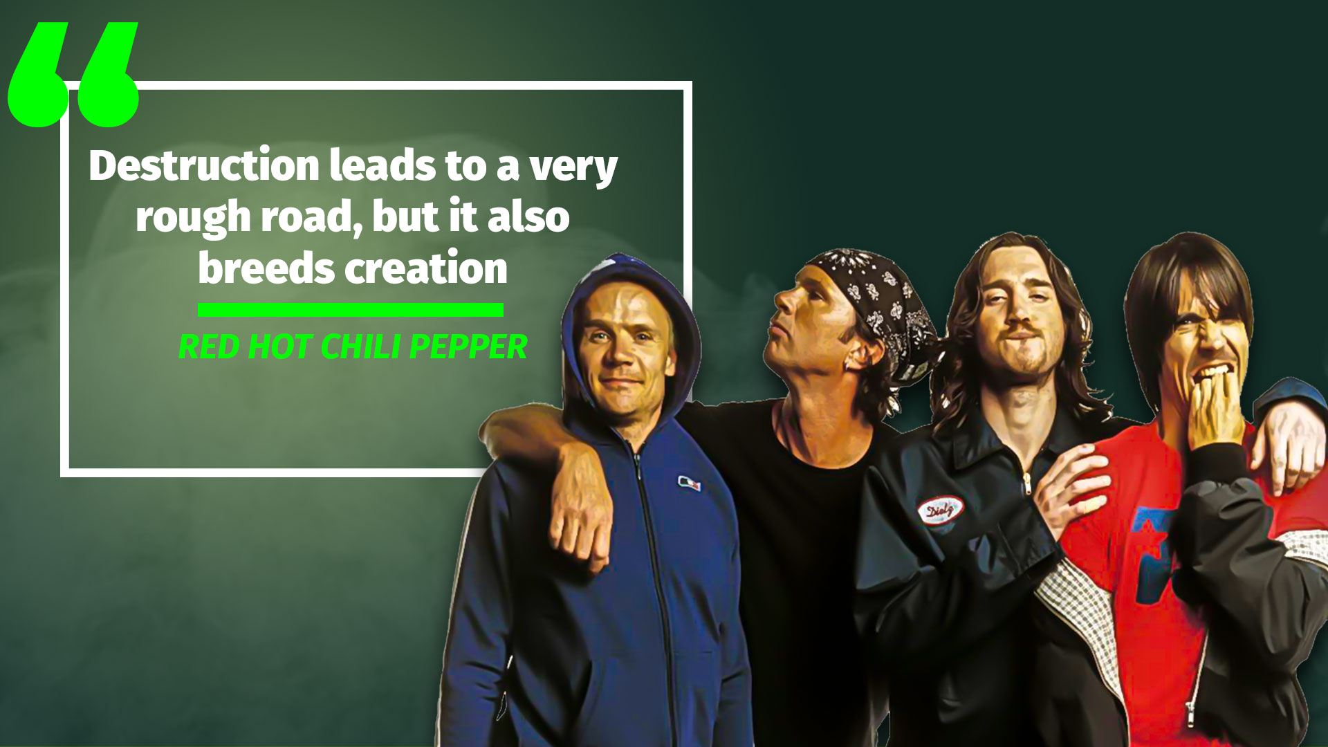 Red Hot Chili Peppers quote 1