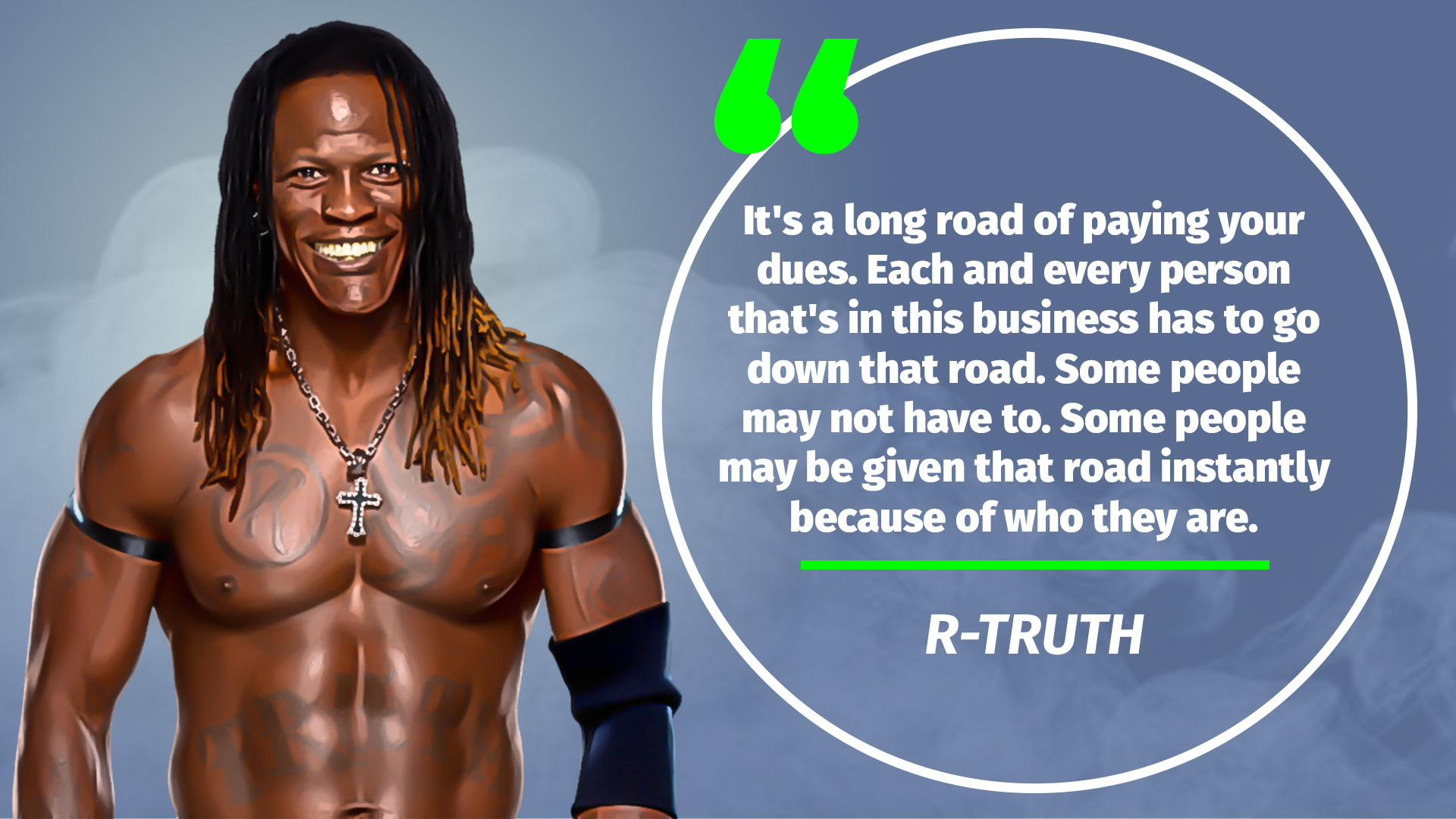 R Truth quote 2