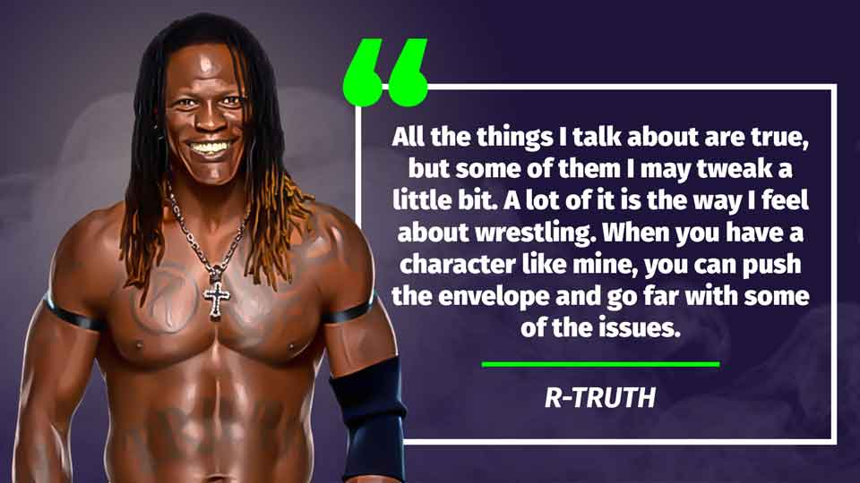 R Truth quote 3