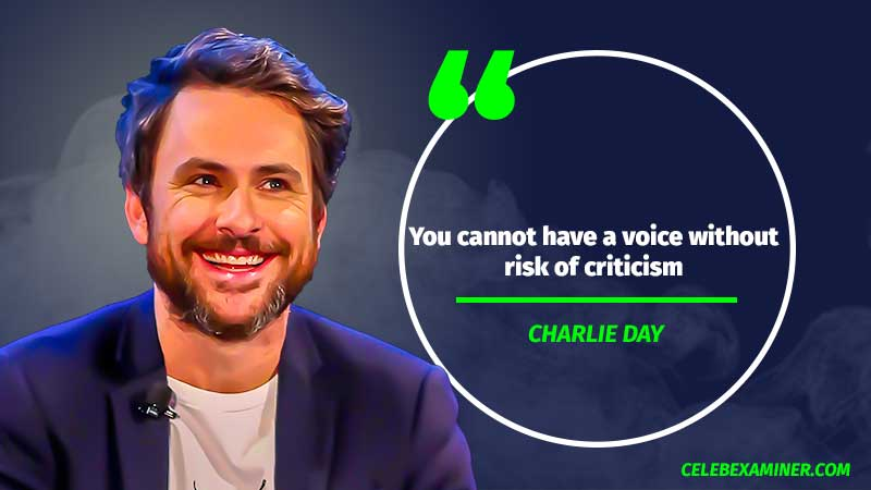 Charlie Day quote 2